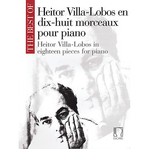 Max Eschig The Best of Heitor Villa-Lobos Editions Durand Series Softcover Composed by Heitor Villa-Lobos thumbnail