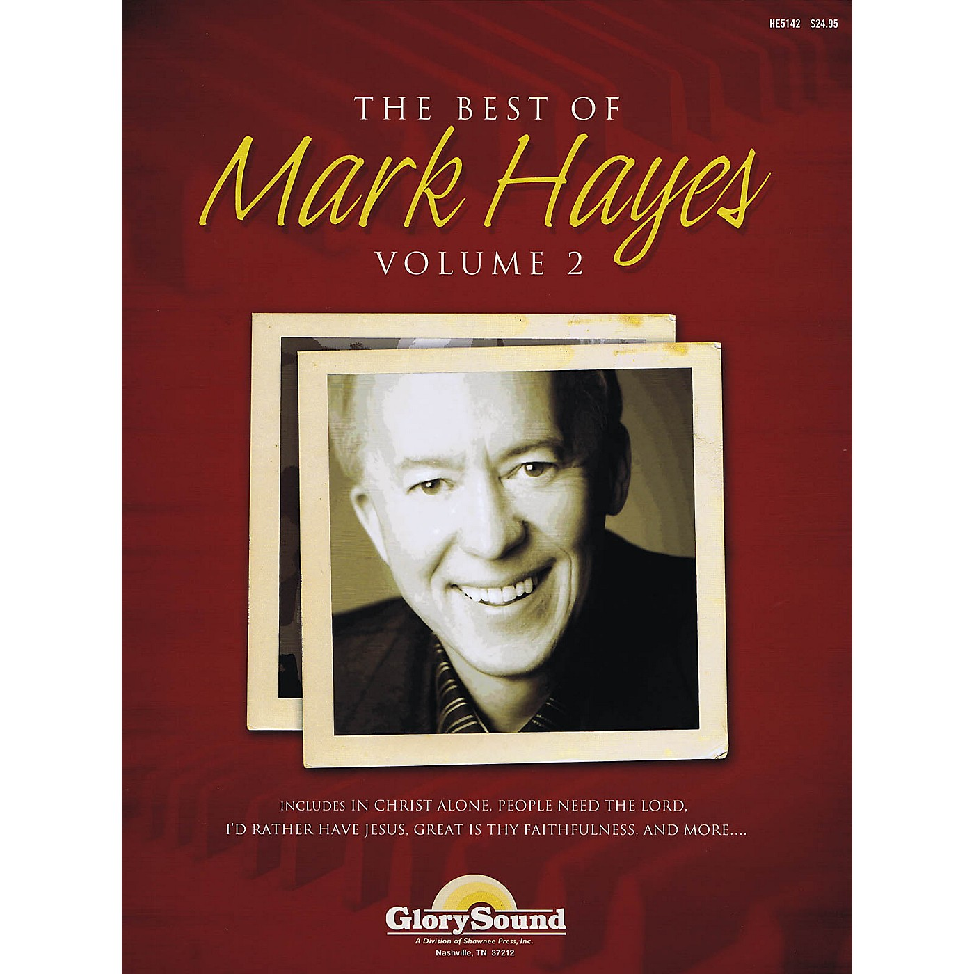 Shawnee Press The Best of Mark Hayes - Volume 2 (Piano Book with Listening CD) Composed by Mark Hayes thumbnail