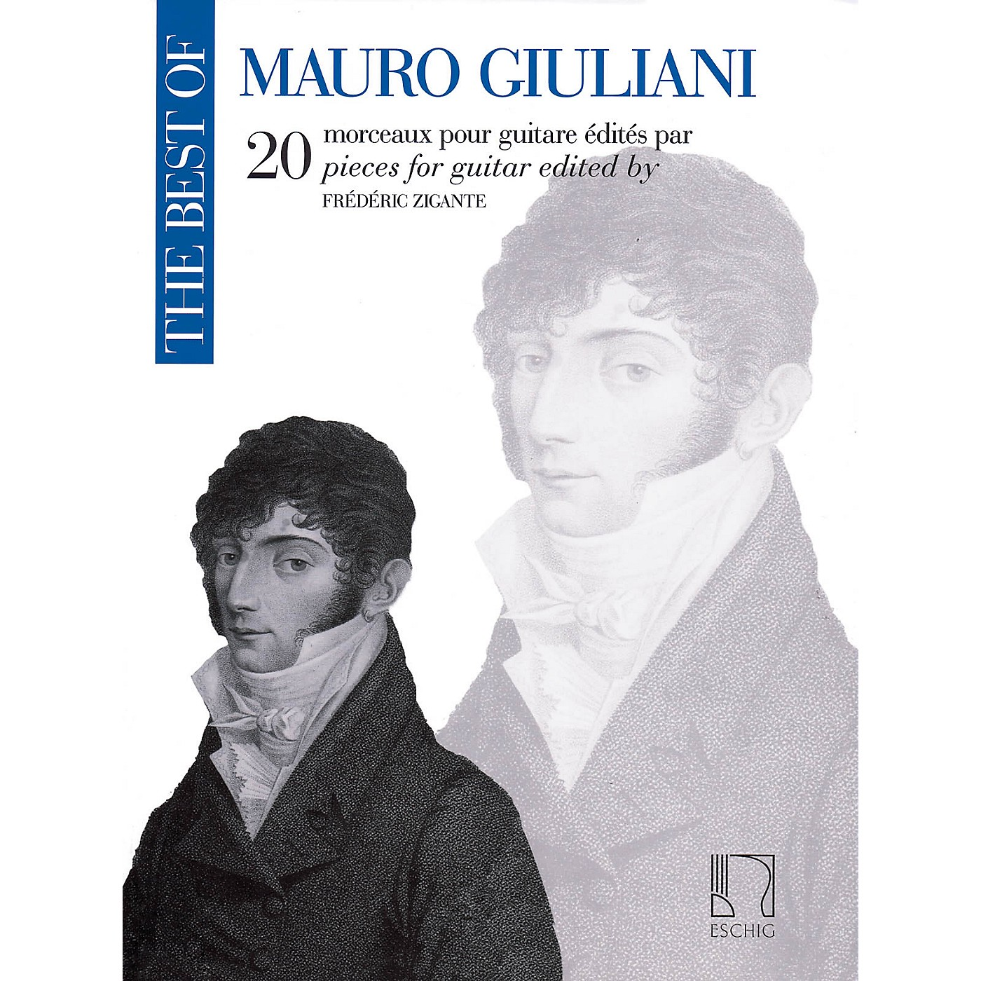 Max Eschig The Best of Mauro Giuliani Editions Durand Composed by Mauro Giuliani Edited by Frederic Zigante thumbnail
