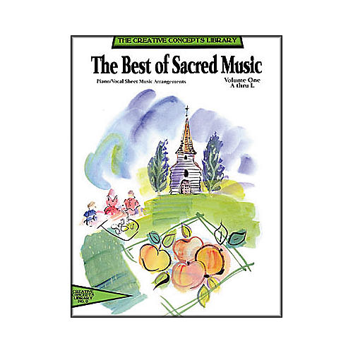 Creative Concepts The Best of Sacred Music Volume 1 A-N Songbook thumbnail