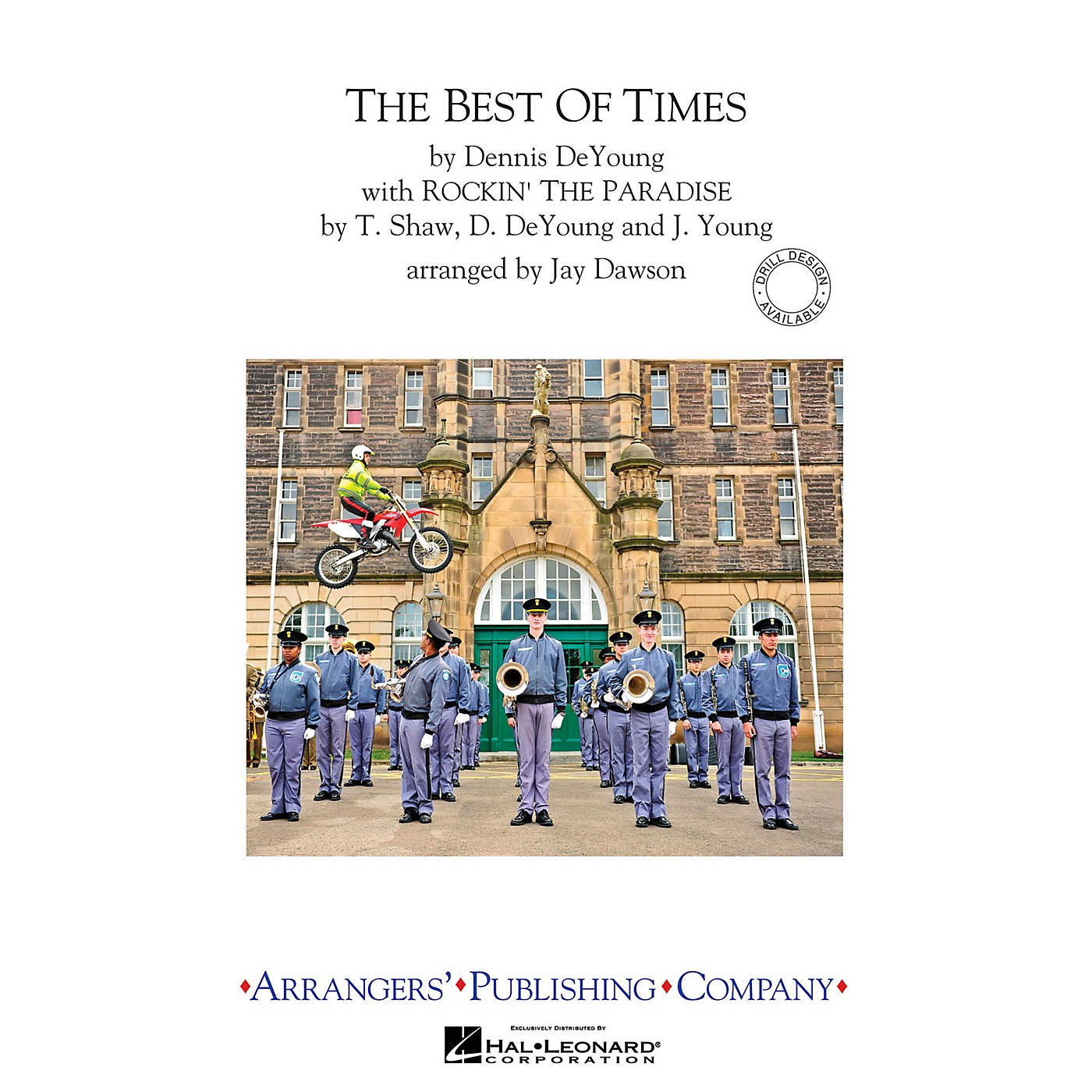 Arrangers The Best of Times (with Rockin' the Paradise) Marching Band Level 3 Arranged by Jay Dawson thumbnail