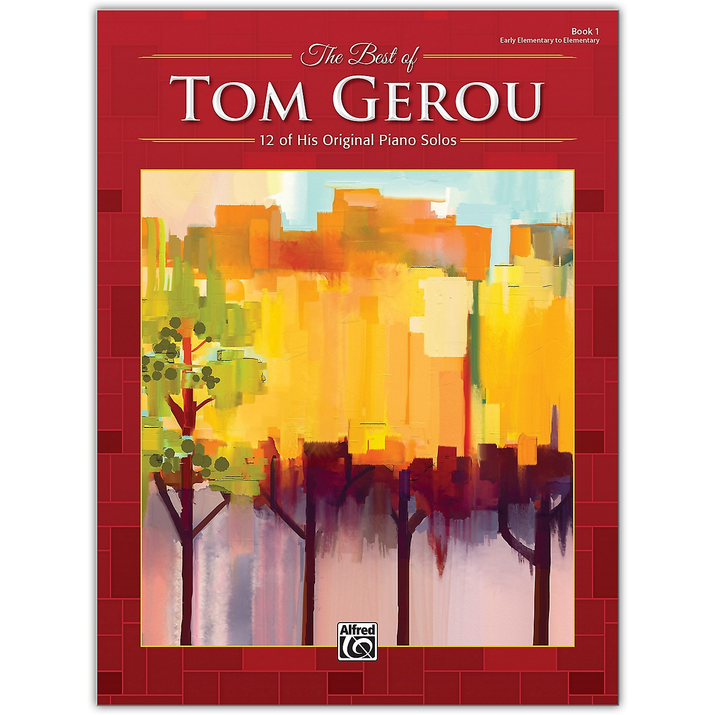 Alfred The Best of Tom Gerou, Book 1 Early Elementary / Elementary thumbnail