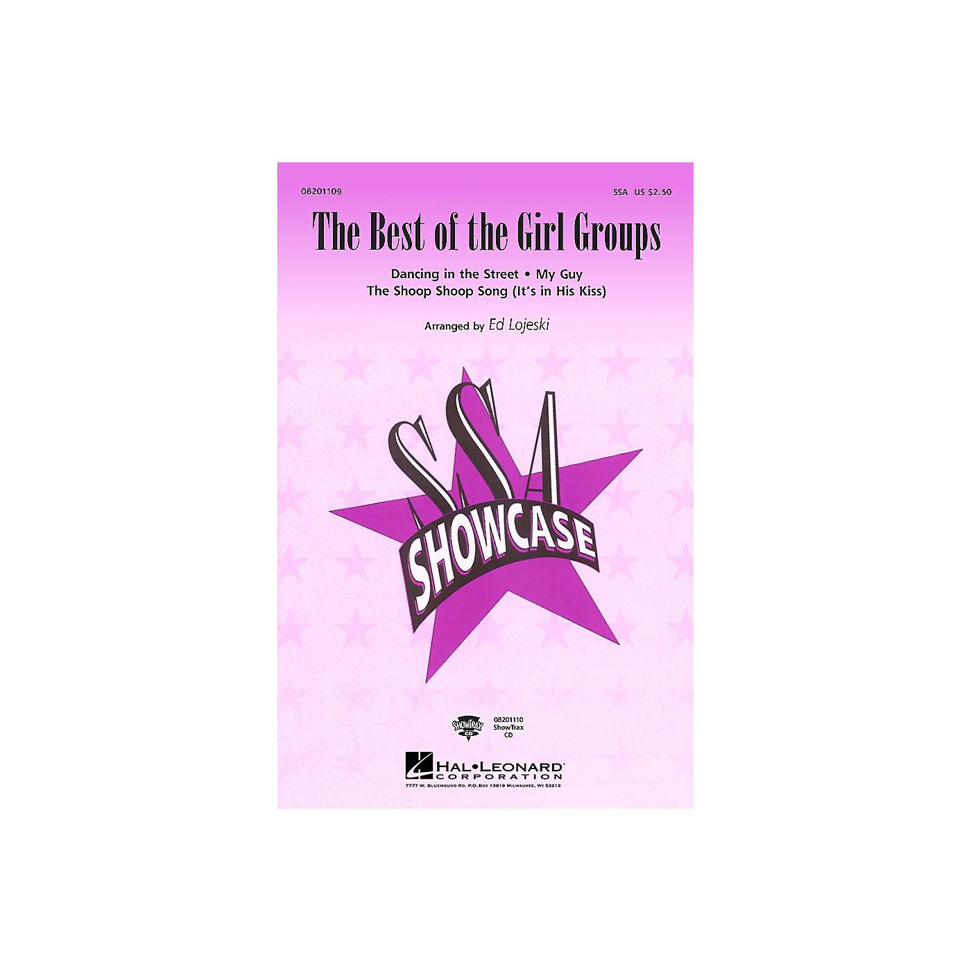 Hal Leonard The Best of the Girl Groups (Medley) SSA arranged by Ed Lojeski thumbnail