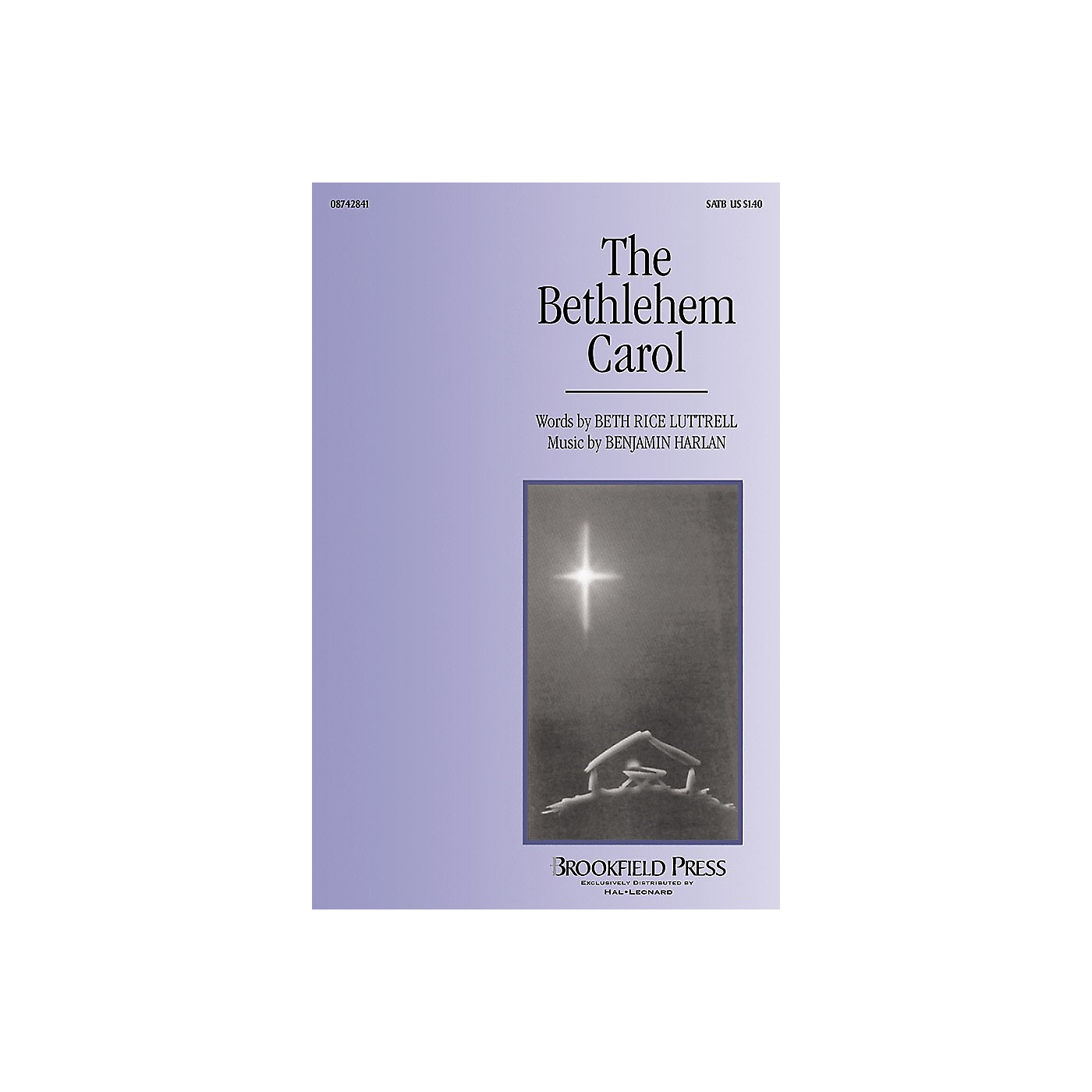 Brookfield The Bethlehem Carol SATB composed by Beth Rice Luttrell thumbnail