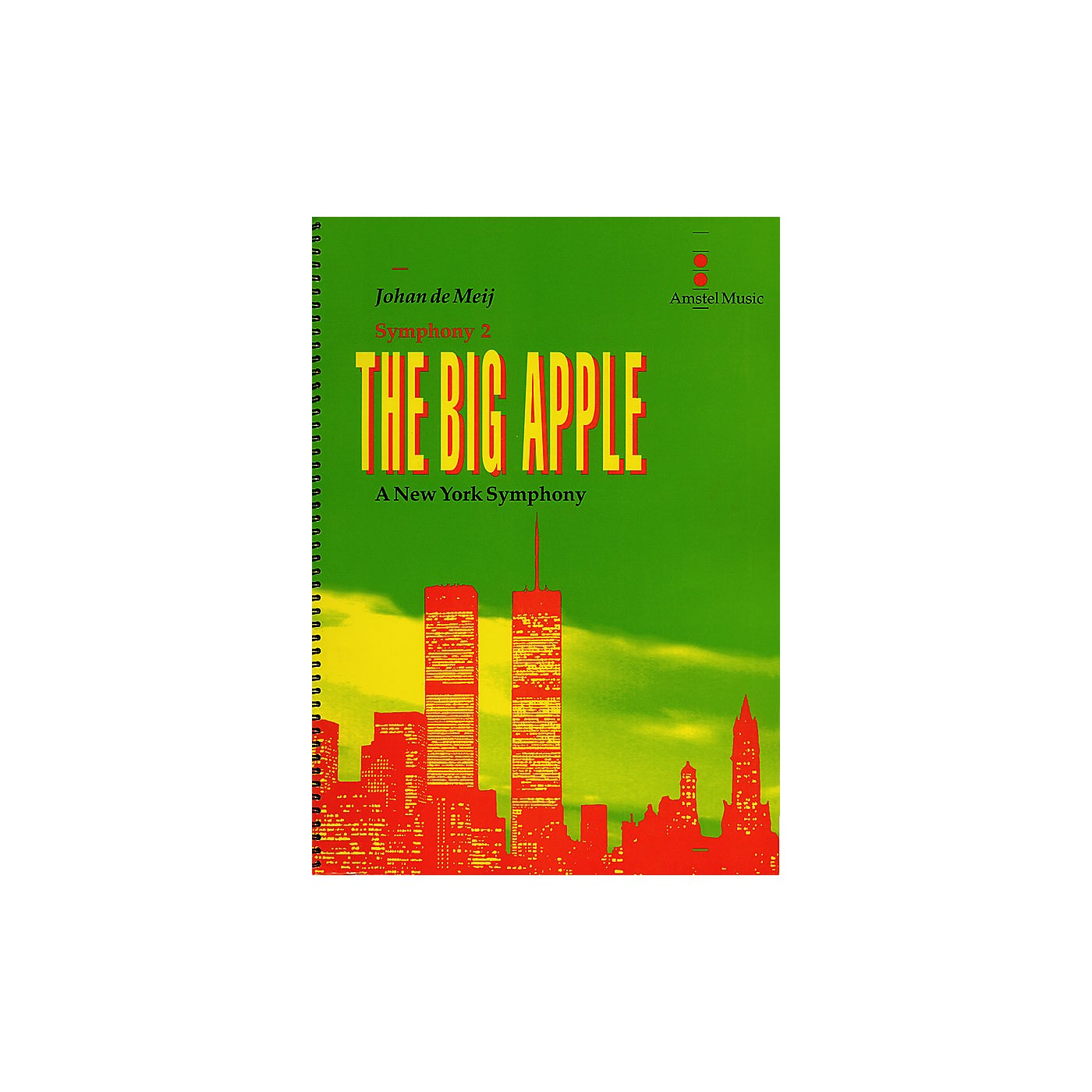 Amstel Music The Big Apple (A New York Symphony)(Symphony No. 2) Concert Band Level 5-6 Composed by Johan de Meij thumbnail