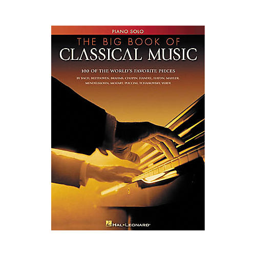 Hal Leonard The Big Book of Classical Music for Piano thumbnail
