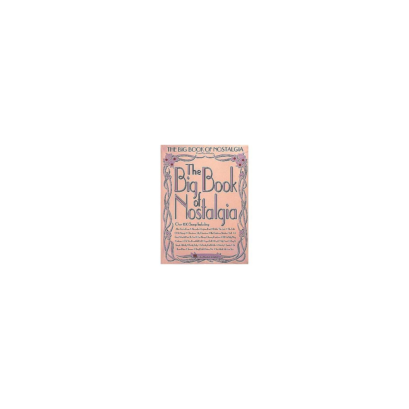 Hal Leonard The Big Book of Nostalgia Piano, Vocal, Guitar Songbook thumbnail