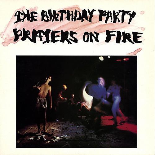 Alliance The Birthday Party - Prayers on Fire thumbnail