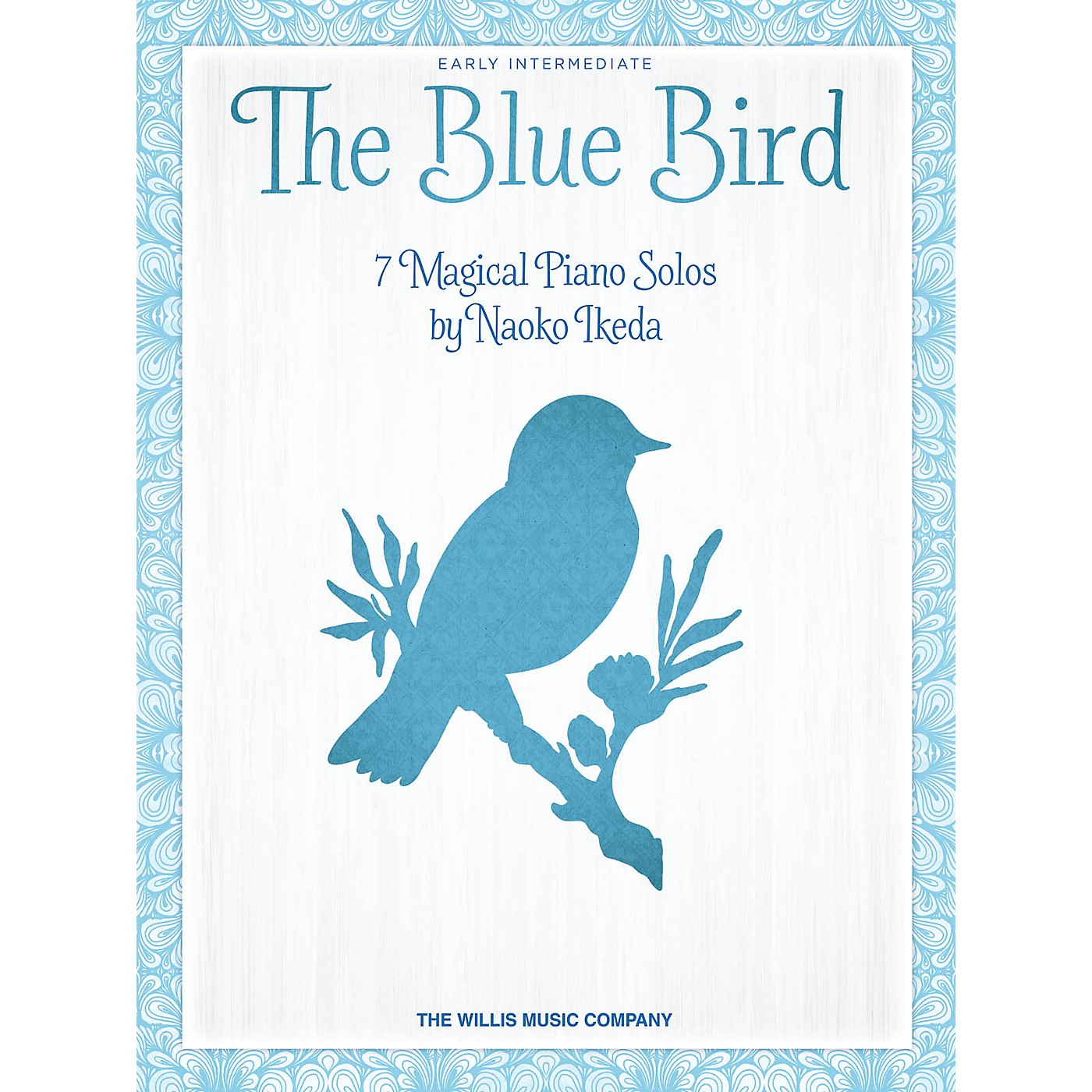 Willis Music The Blue Bird (7 Magical Piano Solos) by Naoko Ikeda for Early Intermediate Level Piano thumbnail