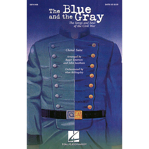 Hal Leonard The Blue and the Gray (Choral Suite) SAB Arranged by Roger Emerson thumbnail