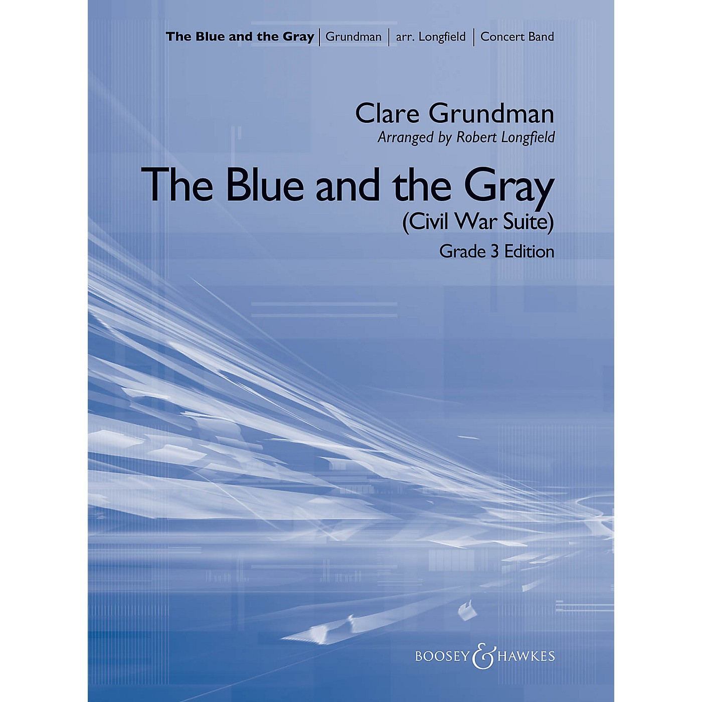 Boosey and Hawkes The Blue and the Gray (Young Band) Concert Band Level 3 Composed by Grundman Arranged by Longfield thumbnail