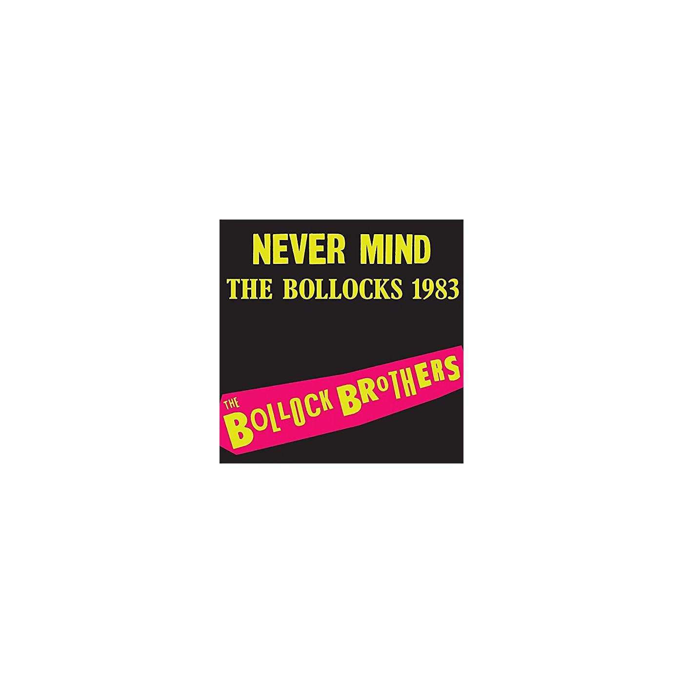 Alliance The Bollock Brothers - Never Mind the Bollocks thumbnail