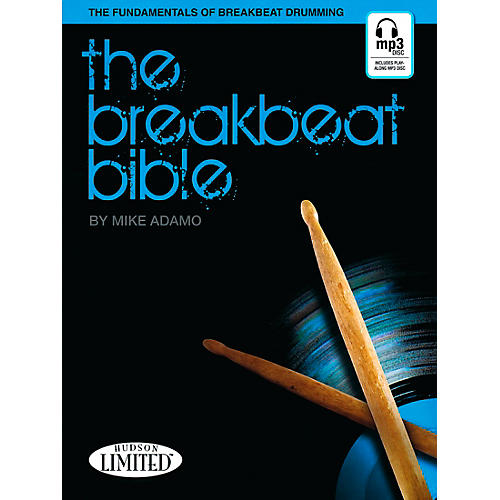 Hudson Music The Breakbeat Bible for Drumset Book with MP3 CD by Michael Adamo thumbnail