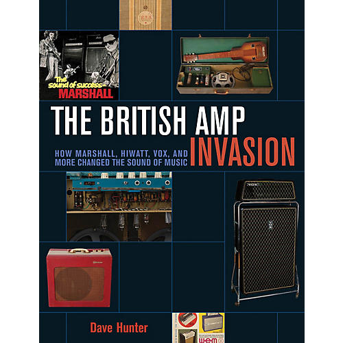 Backbeat Books The British Amp Invasion Book Series Softcover Written by Dave Hunter thumbnail