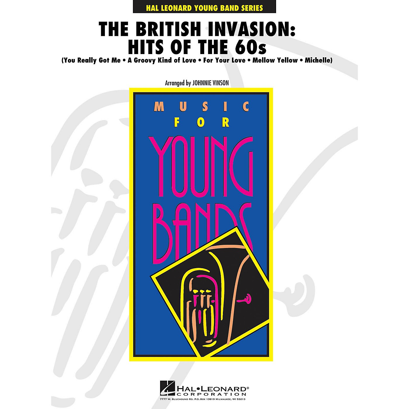 Hal Leonard The British Invasion: Hits of the 60s - Young Concert Band Level 3 by Johnnie Vinson thumbnail