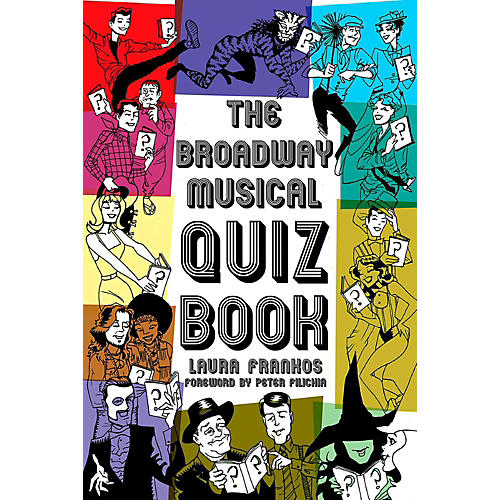 Hal Leonard The Broadway Musical Quiz Book thumbnail