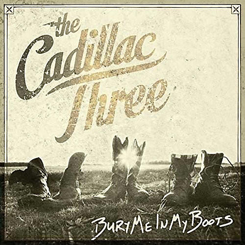 Alliance The Cadillac Three - Bury Me In My Boots thumbnail