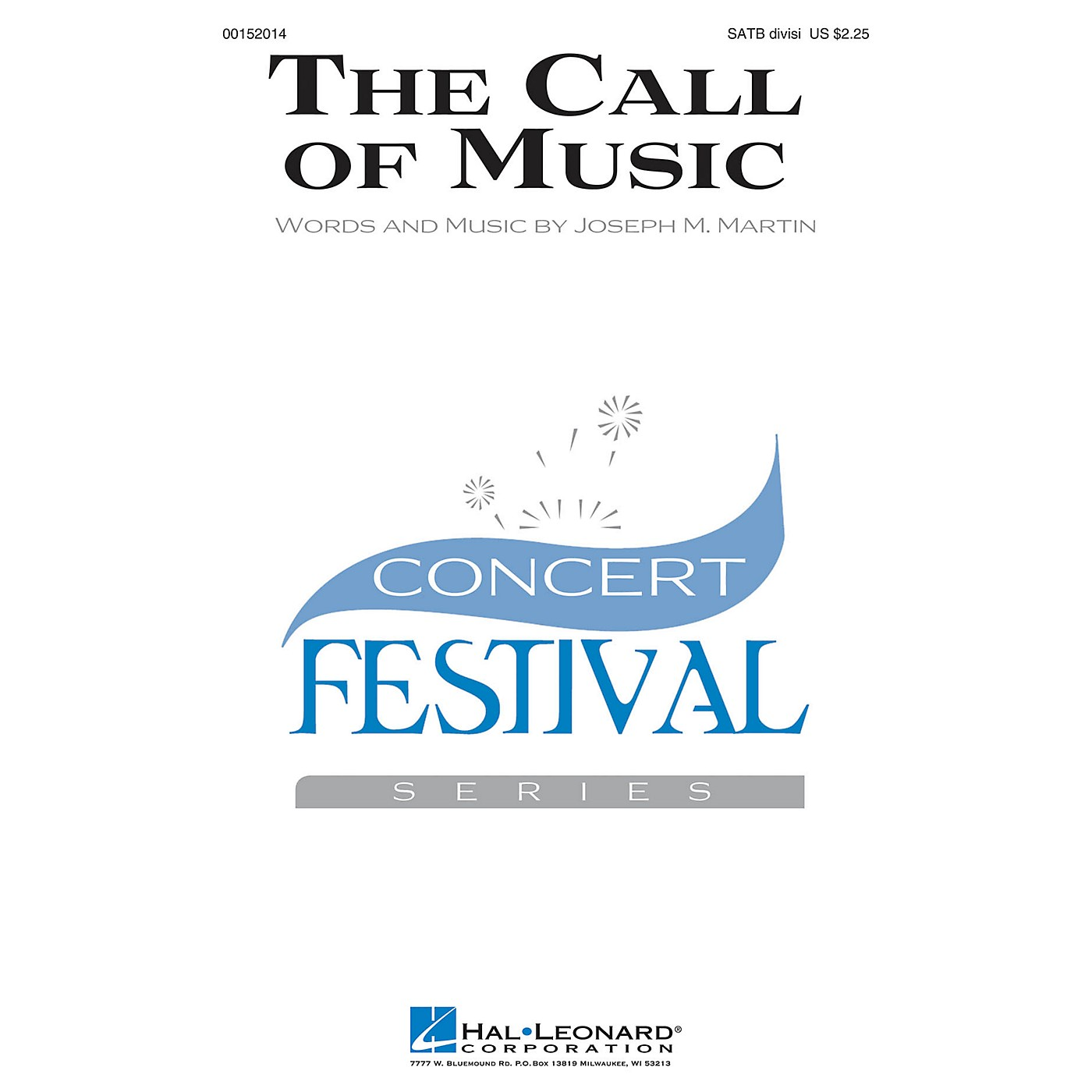 Hal Leonard The Call of Music SATB Divisi composed by Joseph M. Martin thumbnail