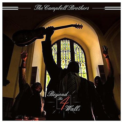 Alliance The Campbell Brothers - Beyond the 4 Walls thumbnail