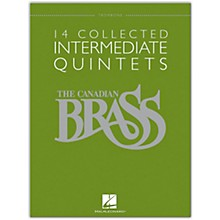 Hal Leonard The Canadian Brass: 14 Collected Intermediate Quintets - Trombone - Brass Quintet