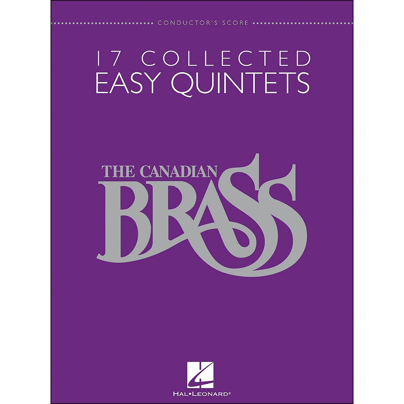 Hal Leonard The Canadian Brass: 17 Collected Easy Quintets - Conductor's Score - Brass Quintet thumbnail