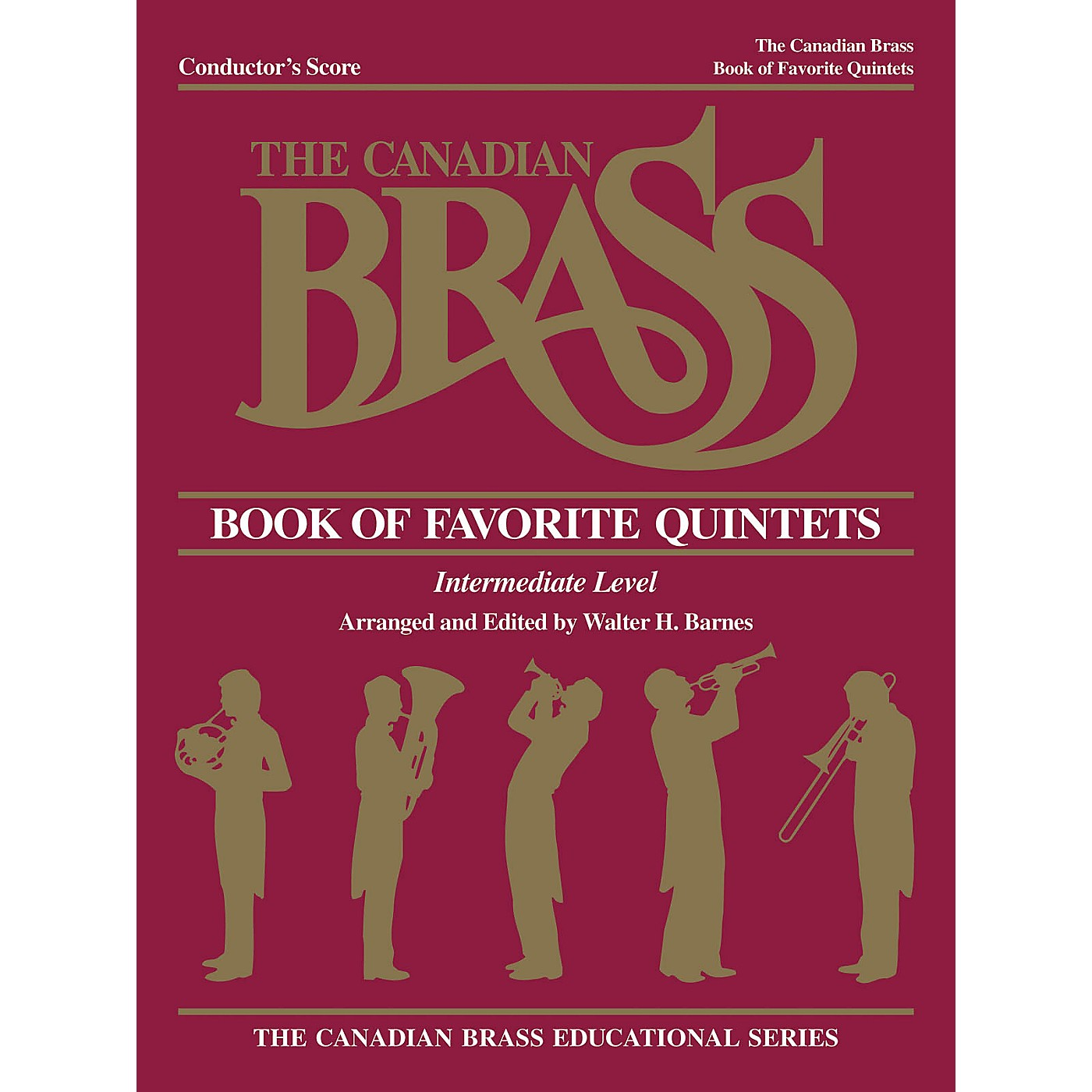 Canadian Brass The Canadian Brass Book of Favorite Quintets (Conductor) Brass Ensemble Series by Various thumbnail