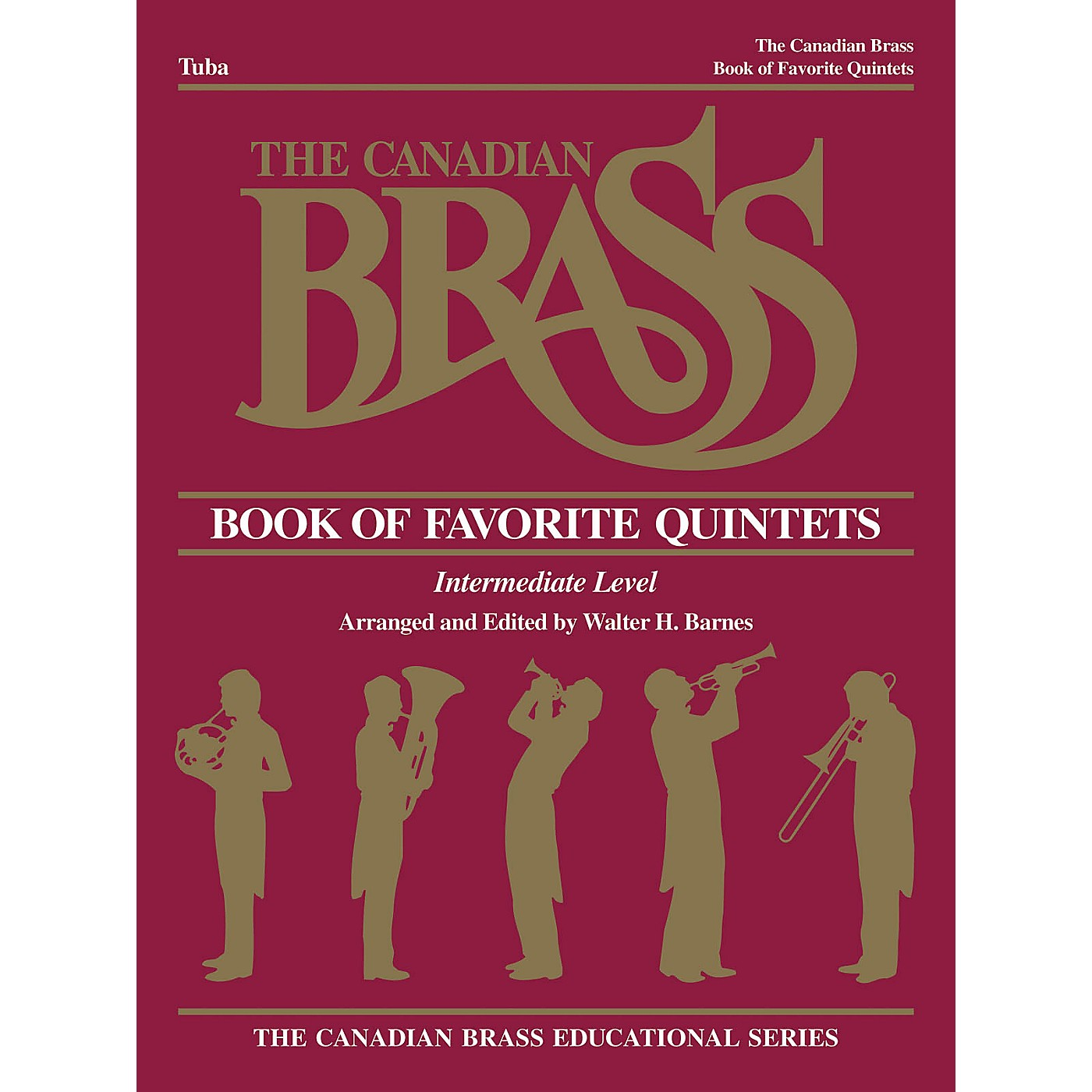 Canadian Brass The Canadian Brass Book of Favorite Quintets (Tuba in C (B.C.)) Brass Ensemble Series Composed by Various thumbnail
