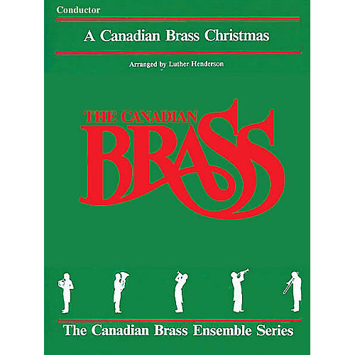 Canadian Brass The Canadian Brass Christmas (Conductor) Brass Ensemble Series by Various thumbnail