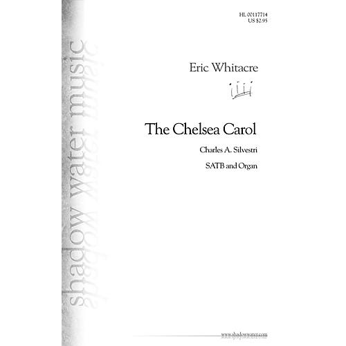 Shadow Water Music The Chelsea Carol SATB, Organ composed by Eric Whitacre thumbnail