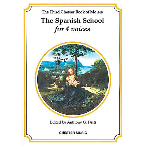Chester Music The Chester Book of Motets - Volume 3 (The Spanish School for 4 Voices) SATB thumbnail