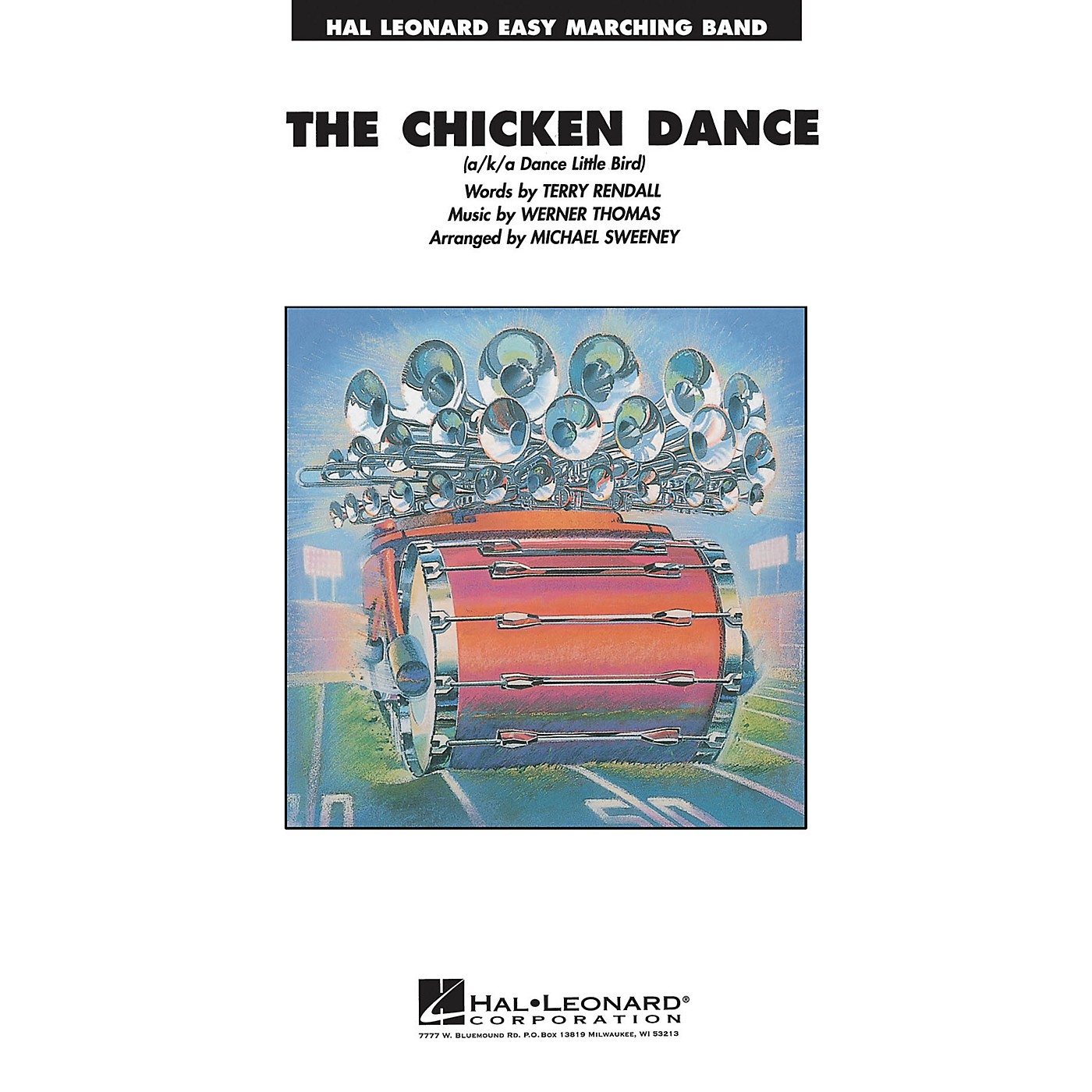 Hal Leonard The Chicken Dance Marching Band Level 2-3 Arranged by Michael Sweeney thumbnail