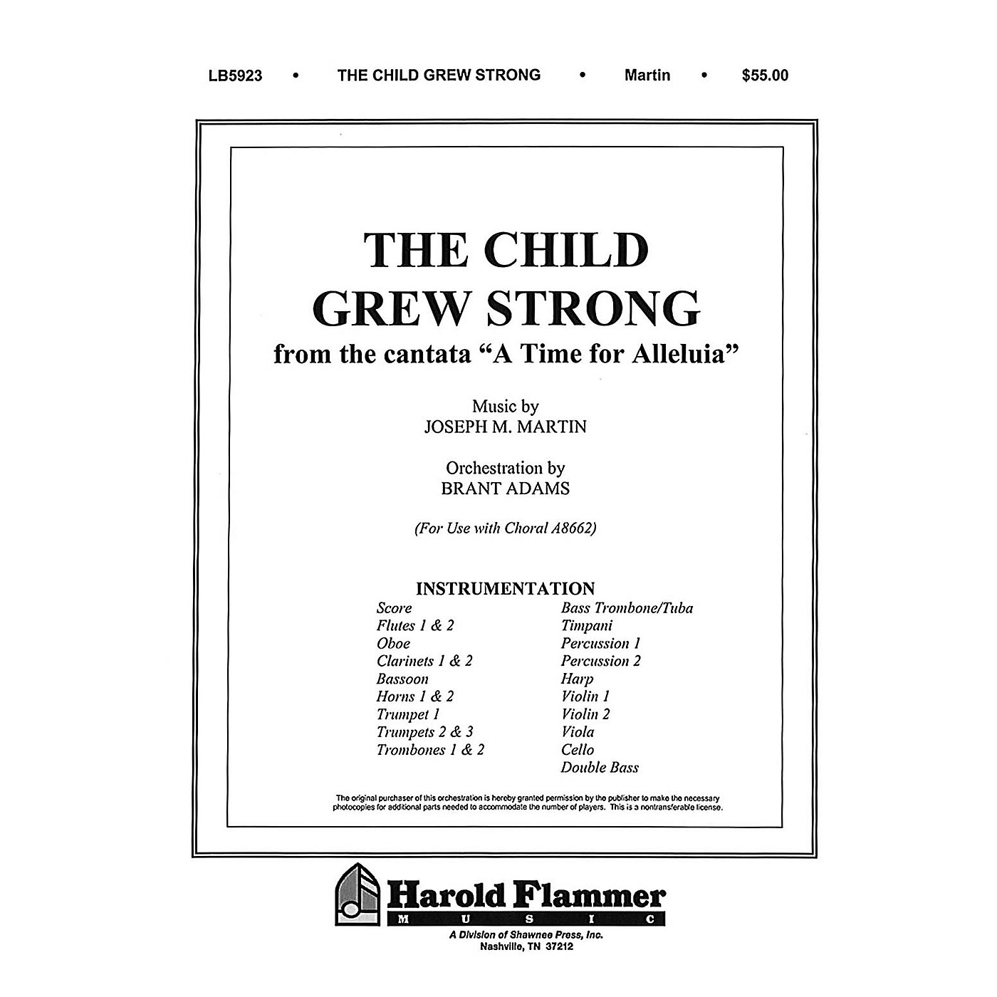 Shawnee Press The Child Grew Strong (from A Time for Alleluia) Score & Parts composed by Joseph M. Martin thumbnail