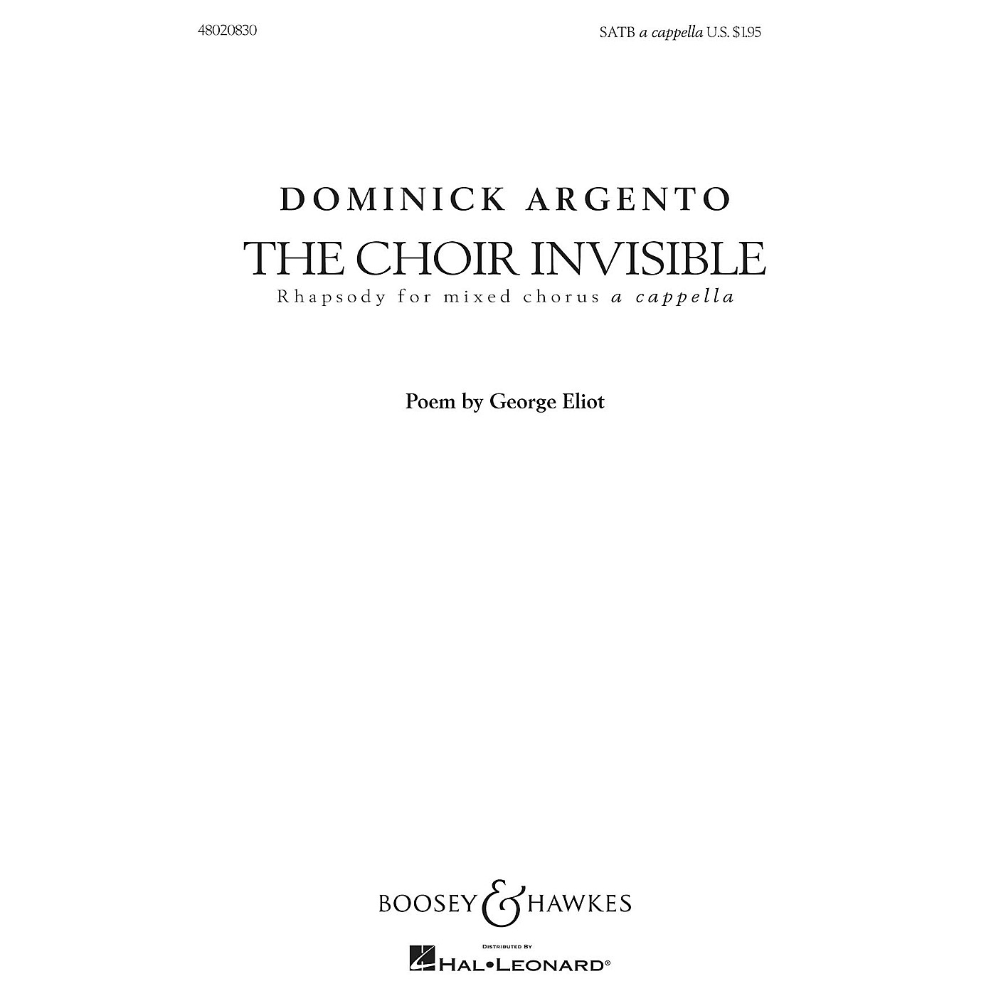 Boosey and Hawkes The Choir Invisible (Rhapsody for Mixed Chorus) SATB composed by Dominick Argento thumbnail