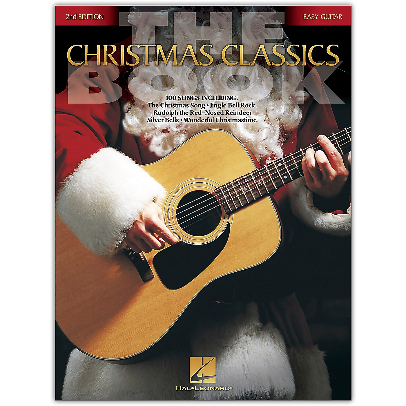 Hal Leonard The Christmas Classics Book - 2nd Edition (Easy Guitar Without Tablature) Easy Guitar Series Softcover thumbnail