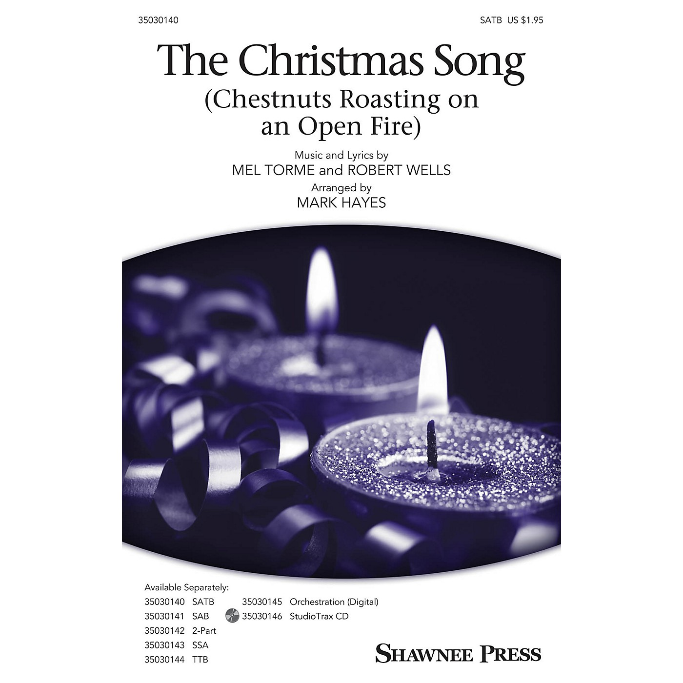 Shawnee Press The Christmas Song (Chestnuts Roasting on an Open Fire) SATB arranged by Mark Hayes thumbnail