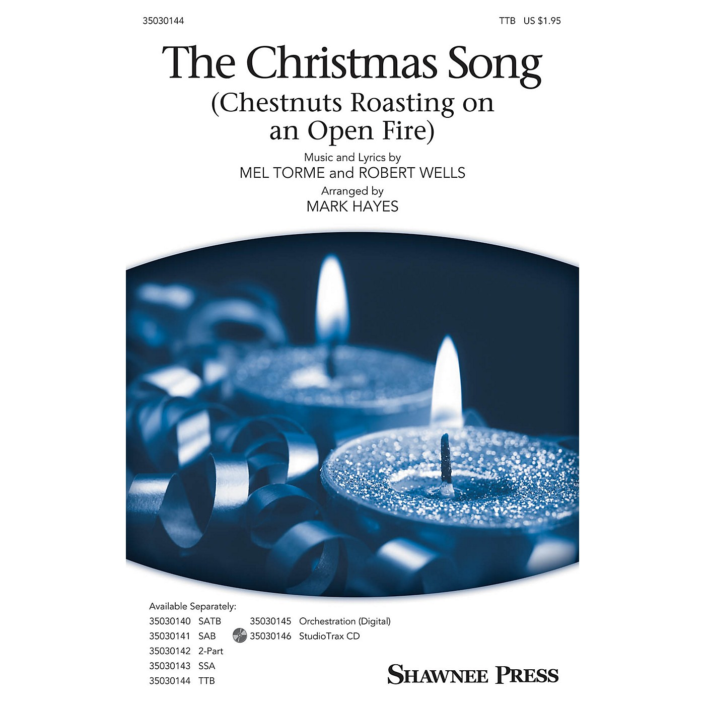 Shawnee Press The Christmas Song (Chestnuts Roasting on an Open Fire) TTB arranged by Mark Hayes thumbnail