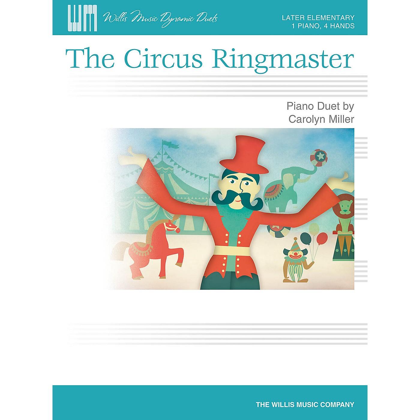 Willis Music The Circus Ringmaster Willis Series Book by Carolyn Miller (Level Late Elem) thumbnail
