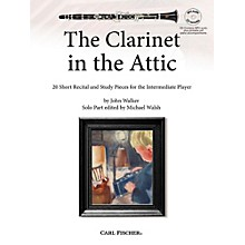 Carl Fischer The Clarinet in the Attic: 20 Short Recital and Study Pieces for the Intermediate Player Book