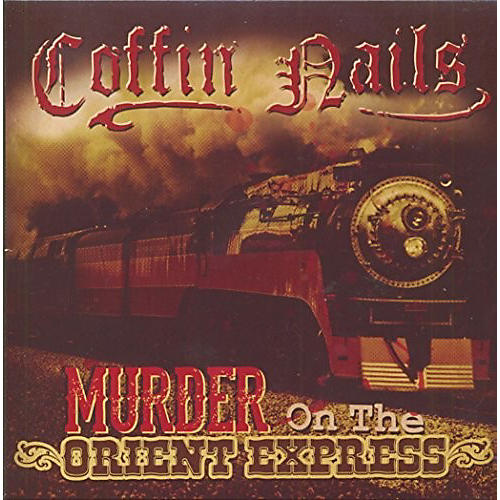 Alliance The Coffin Nails - Murder On The Orient Express thumbnail