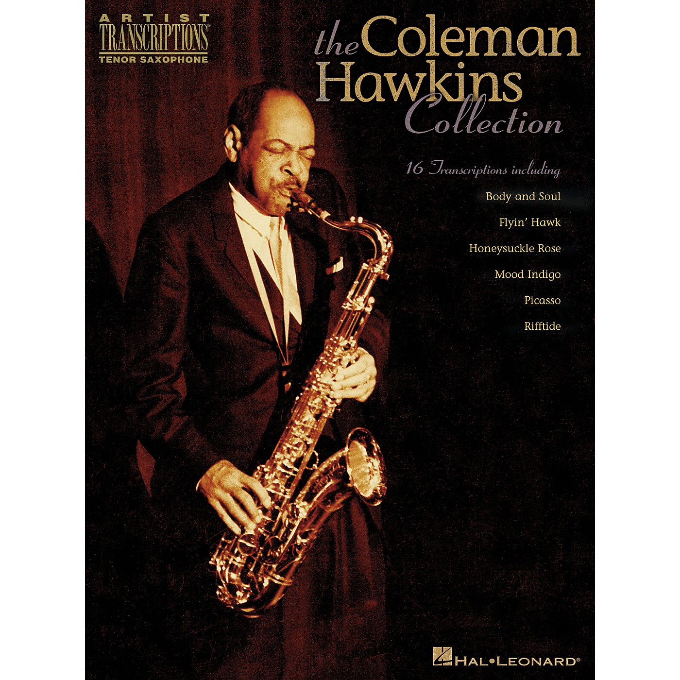 Hal Leonard The Coleman Hawkins Collection Artist Transcriptions Series Performed by Coleman Hawkins thumbnail
