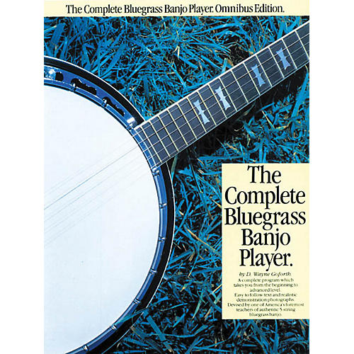 Music Sales The Complete Bluegrass Banjo Player Music Sales America Series Softcover with CD by D. Wayne Goforth thumbnail