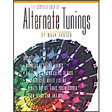 Music Sales The Complete Book of Alternate Tunings (Book)