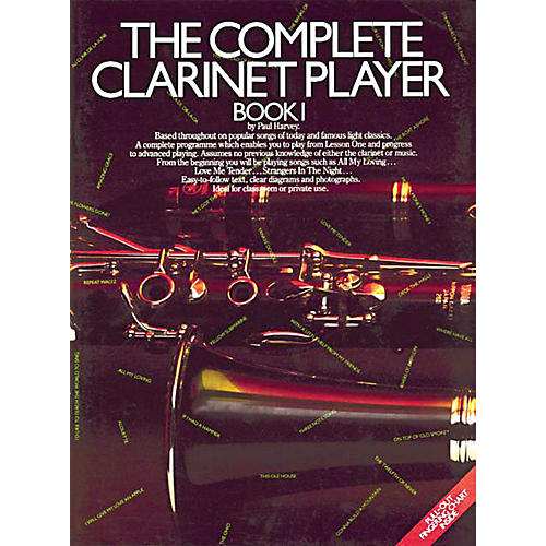 Music Sales The Complete Clarinet Player - Book 1 Music Sales America Series Softcover Written by Paul Harvey thumbnail