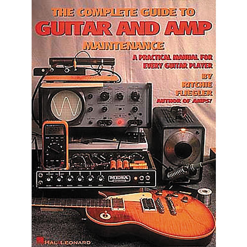 Hal Leonard The Complete Guide to Guitar and Amp Maintenance Book-thumbnail