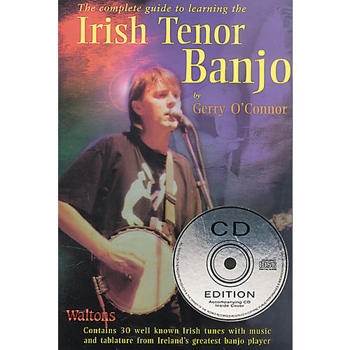 Waltons The Complete Guide to Learning the Irish Tenor Banjo Waltons Irish Music Books Series by Gerry O'Connor thumbnail