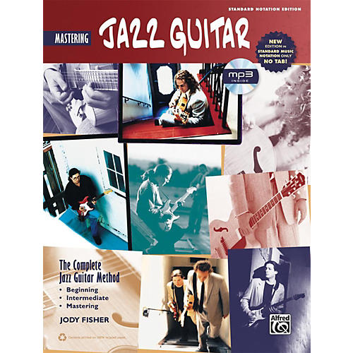 Alfred The Complete Jazz Guitar Method: Mastering Jazz Guitar Book & MP3 CD (Standard Notation Only) thumbnail