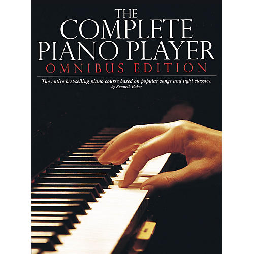 Music Sales The Complete Piano Player (Omnibus Edition) Music Sales America Series Softcover Written by Kenneth Baker thumbnail