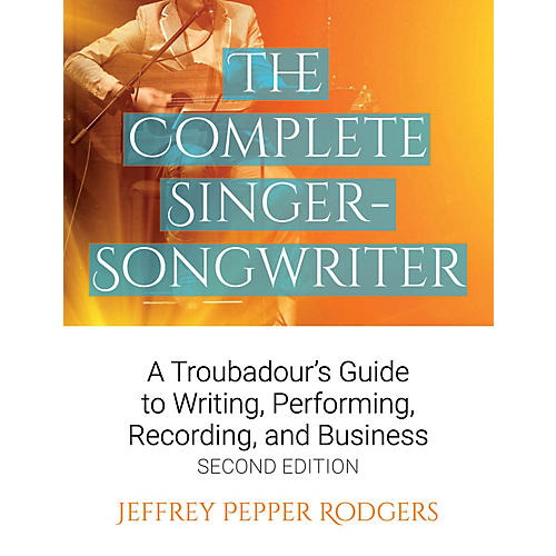 Backbeat Books The Complete Singer-Songwriter Book Series Softcover Written by Jeffrey Pepper Rodgers thumbnail