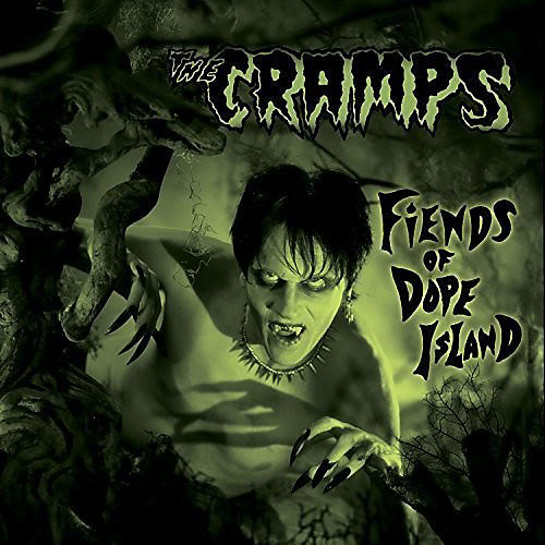 Alliance The Cramps - Fiends of Dope Island thumbnail