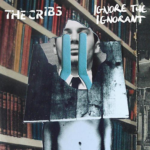 Alliance The Cribs - Ignore the Ignorant thumbnail